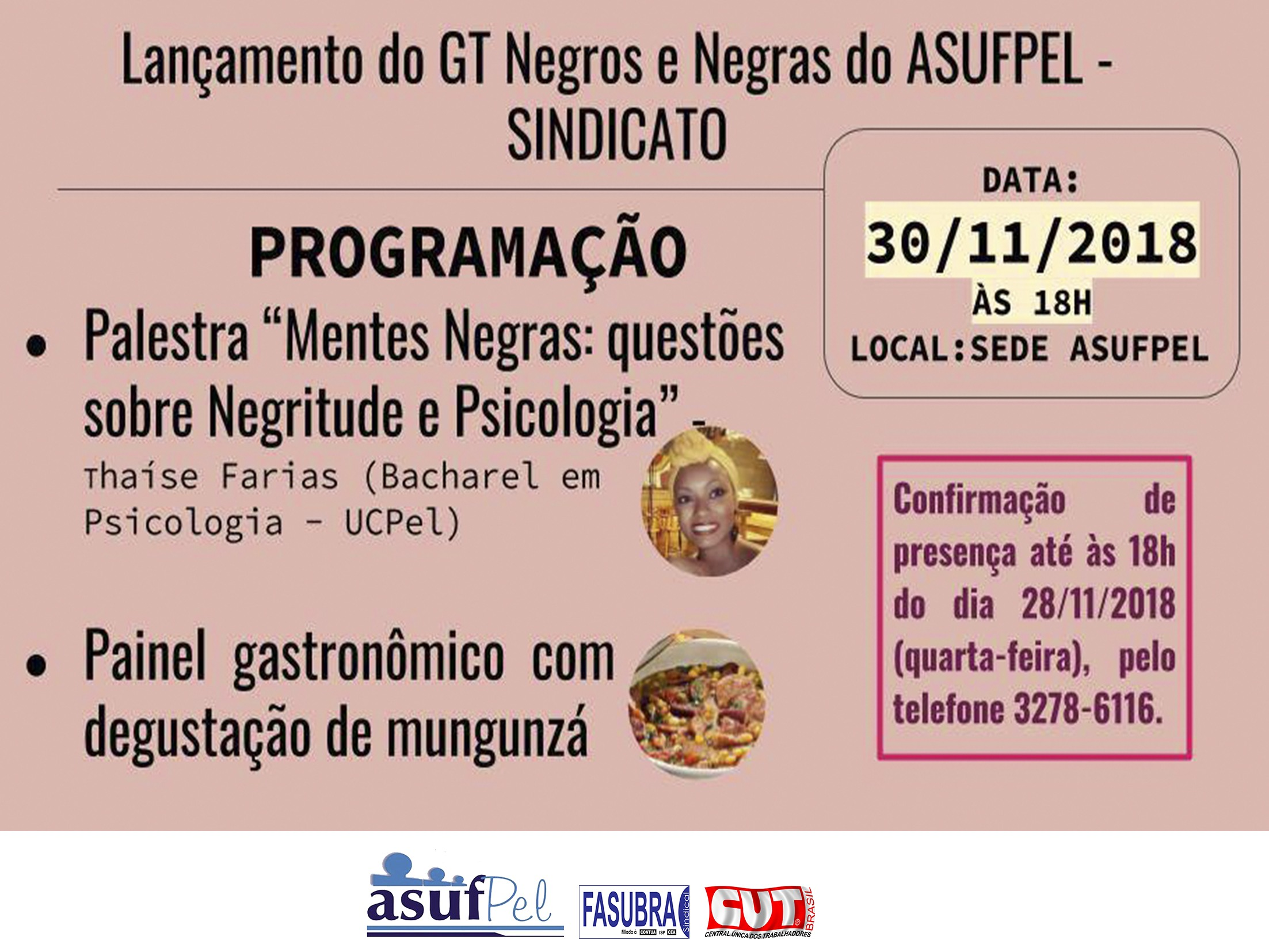 Lançamento do GT Negros e Negras do ASUFPEL-Sindicato